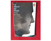 www.aukcije.hr - Strana literatura: UP ABOVE THE WORLD - Paul Bowles